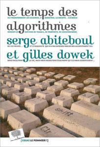 Le temps des algorithmes, Ed. Le Pommier