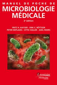 Manuel de poche de microbiologie médicale (Lavoisier, 2017)