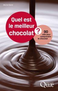 Quel est le meilleur chocolat ? 90 clés pour comprendre le chocolat (M. Barel, Quae, 2015)