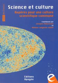 Science et culture. Repères pour une culture scientifique commune (Ed. Apogée, 2015)