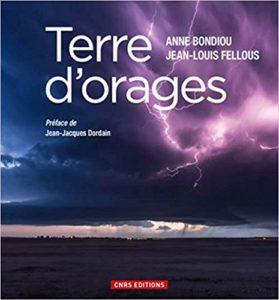 Terre d'orages (A. Bondiou-Clergerie, J.-L. Fellous, CNRS Editions