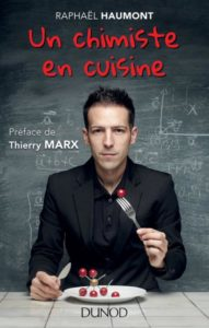 Un chimiste en cuisine (R. Haumont, Dunod, 2013)