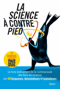 La science à contrepied (Belin, 2017)