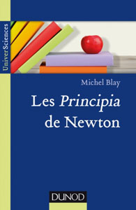 Les Principia de Newton (M. Blay, Dunod, 2017)