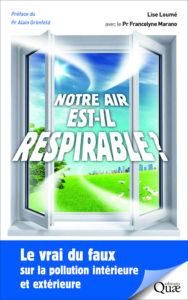 Notre air est-il respirable ? (L. Loumé, Quae, 2018)