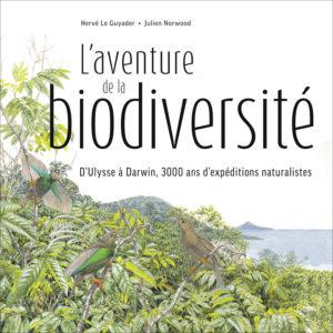 L'aventure de la biodiversité (H. Le Guyader, J. Norwood,  Belin, 2018)