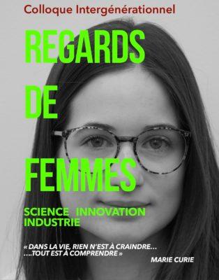 Colloque Regards de femmes sur la science, l'innovation et l'industrie