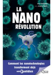 La nanorévolution (A. Khalatbari, J. Jupille, Quae, 2018)