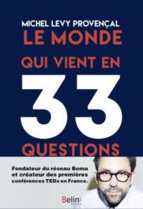 Le monde qui vient en 33 questions (M. Levy-Provençal, Belin, 2019)