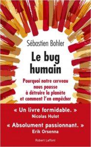Le bug humain (S. Bohler, Robert Laffont, 2019)