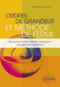 Ordres de grandeur et méthode de Fermi (A. Jeanneau, Ellipses)