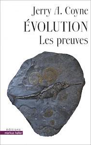 Evolution - Les preuves (J.A. Coyne, Markus Haller)