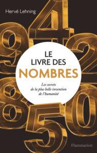 Le livre des nombres (H. Lehning, Flammarion, 2021)