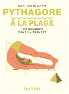 Pythagore à la plage (J.-P. Delahaye, Dunod)